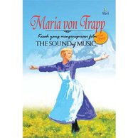 Maria von Trapp : The Sound of Music